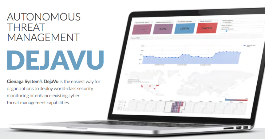 Cienaga Systems' DejaVu is the easiest way for organizations to deploy world-class security monitoring or enhance existing cyber threat management capabilities